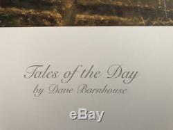 Dave Barnhouse Tales Of The Day Édition Limitée, Signé / Numérotée Withcoa
